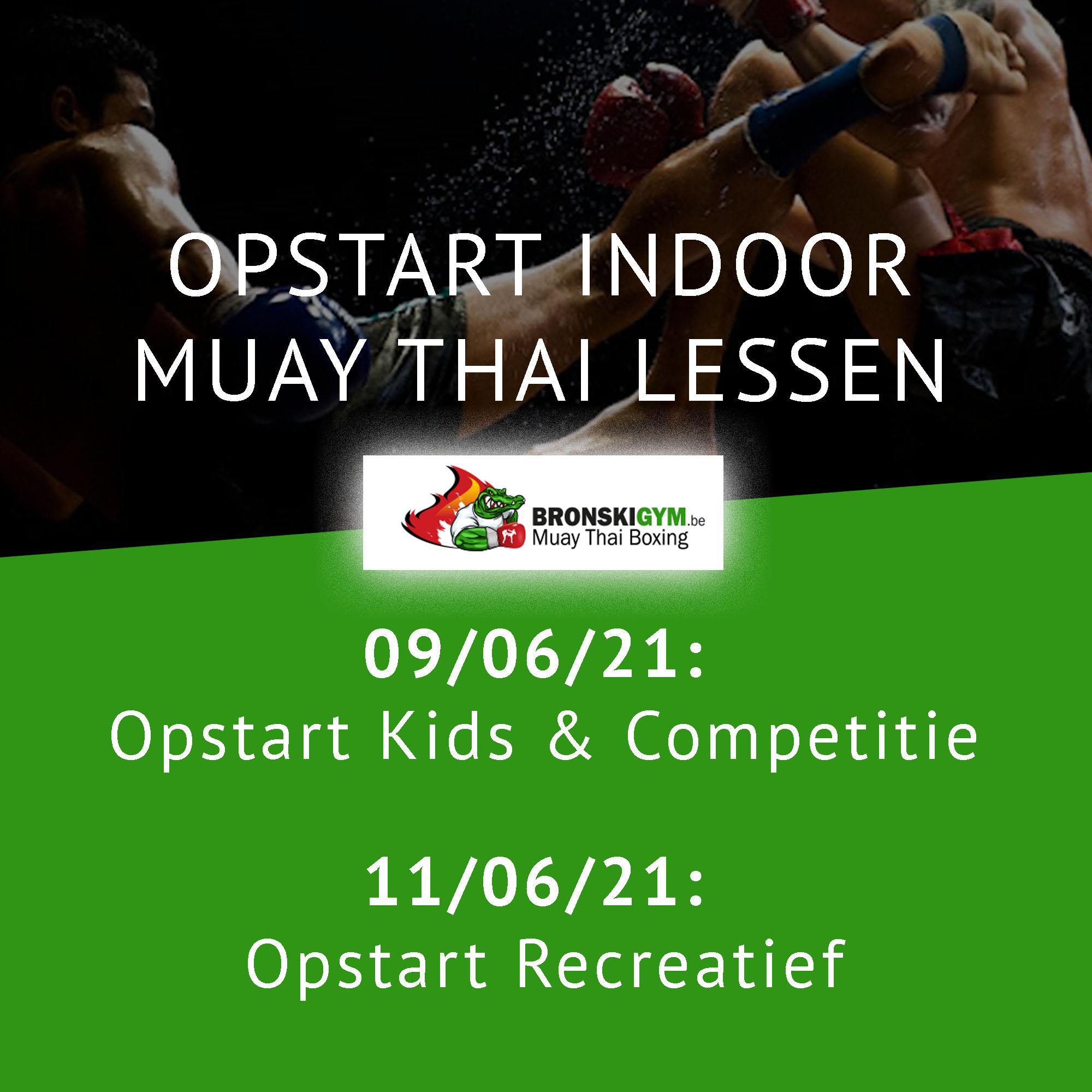 Opstart indoor Muay Thai en Kickbokslessen